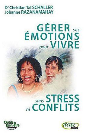 gerer-ses-emotions-pour-vivre-sans-stress-ni-conflits